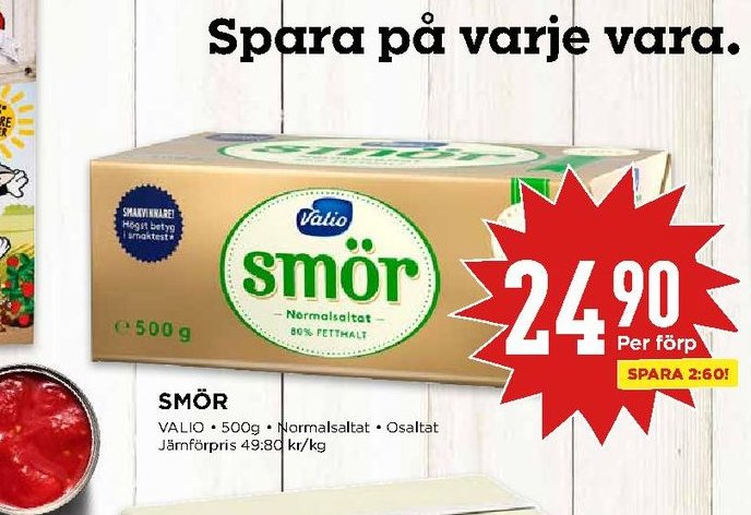 Erbjudanden och prisjämförelser på valio, smör 0,500 kg. 1 (pk) 24,90 49.8/kg.